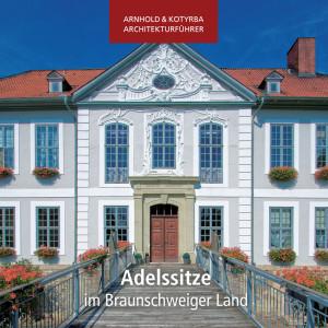 Adelssitze im Braunschweiger Land