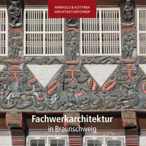 Fachwerkarchitektur in Braunschweig
