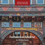 Fachwerkarchitektur in Hildesheim