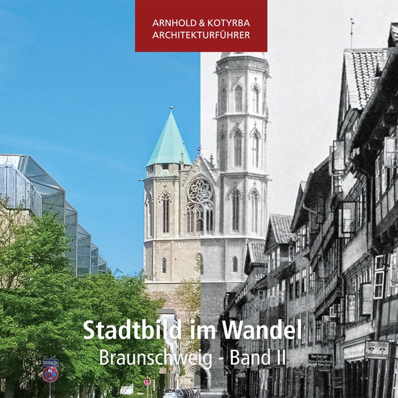 Stadtbild im Wandel - Braunschweig - Band-II