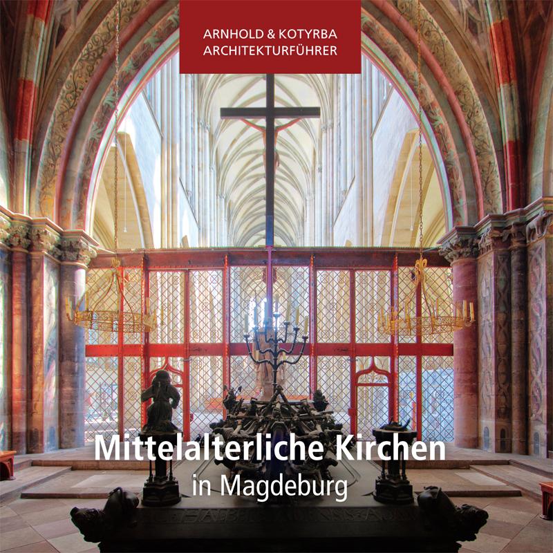 Mittelalterliche Kirchen in Magdeburg