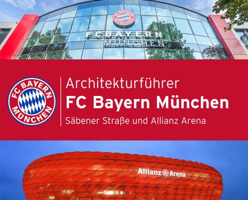 FC Bayern München | Architekturführer