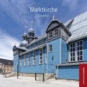 Architekturführer | Marktkirche Clausthal-Zellerfeld